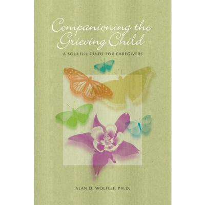Companioning the Grieving Child